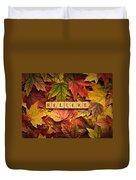 Believe-autumn Duvet Cover