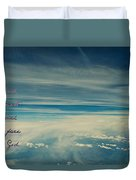 Between Earth And Sky Duvet Cover