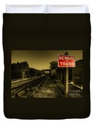 Beware Of Trains Duvet Cover