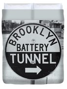 Brooklyn-battery Tunnel Sign I Duvet Cover