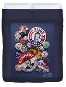 Campaign Buttons Duvet Cover