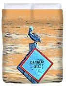 Danger Oil Duvet Cover