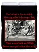 Don't Drink And Drive Duvet Cover