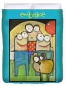 Embrace Your Inner Child Poster Duvet Cover