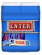 Enter And Exit Signs Duvet Cover