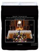 Eucharist Unless You Eat The Flesh Duvet Cover by Rose Santuci-Sofranko