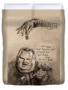 Feeding The Talking Heads Like Rush Limbaugh And Co Duvet Cover