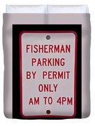Fisherman Parking Sign Duvet Cover