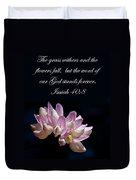 Flower Macro And Isaiah 40 8 Duvet Cover
