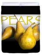 Four Pears With Yellow Lettering Duvet Cover