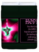 Fractal Hope Sirach 2 Duvet Cover by Rose Santuci-Sofranko