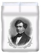 Franklin Pierce (1804-1869) Duvet Cover