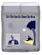 Get Out And Get Under The Moon Duvet Cover by Mel Thompson