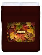 Give-autumn Duvet Cover