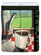 Good Morning Poster Duvet Cover