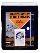 Happy Days And Lonely Nights Duvet Cover by Mel Thompson