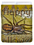 Happy Halloween Spider Greeting Card Duvet Cover