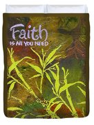 Having Faith Duvet Cover