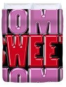 Home Sweet Home 2 Duvet Cover