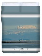 Dungeness Spit Lighthouse - Mt. Baker - Washington Duvet Cover