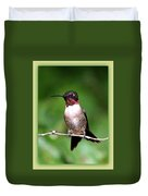Hummingbird - Male - Will Soon Be Grown Duvet Cover