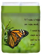 If I Were A Butterfly Duvet Cover by Bill Cannon