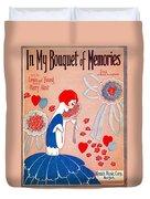 In My Bouquet Of Memories Duvet Cover