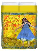 Inspirational Art -  Decorate Your Own Soul Duvet Cover