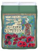 Inspirational Art - Live By What You Believe So Fully Your Life Blossoms Duvet Cover