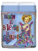 Inspirational Art - Magic Is Believing In Yourself Duvet Cover