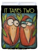 It Takes Two To Be Glad Poster Duvet Cover