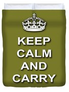 Keep Calm And Carry On Poster Print Olive Background Duvet Cover