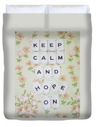 Keep Calm And Hope On Duvet Cover