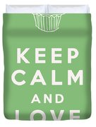Keep Calm And Love Cupcakes Duvet Cover