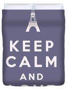 Keep Calm And Love Paris Duvet Cover
