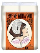Leave Me With A Smile Duvet Cover