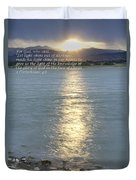 Let Light Shine Out Of Darkness Duvet Cover