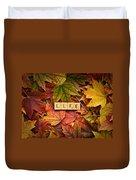 Life-autumn Duvet Cover