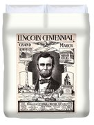 Lincoln Centennial, C1909 Duvet Cover
