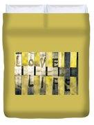 Love Life Duvet Cover