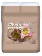 Love On Anniversary - Lilies And Lace Duvet Cover