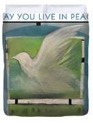 May You Live In Peace Poster Duvet Cover