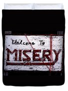 Misery Duvet Cover