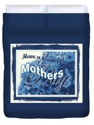 Mothers Day In Blue Duvet Cover