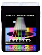 Music Is A Rainbow To The Heart Duvet Cover by Andee Design