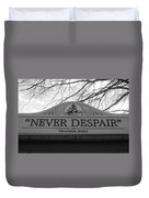 Never Despair Duvet Cover