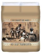Oh Carry Me Back To Ole Virginny, 1859 Duvet Cover