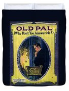 Old Pal Duvet Cover