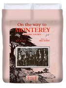 On The Way To Monterey Duvet Cover
