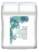One Thing I Have Asked Duvet Cover by Christopher Gaston